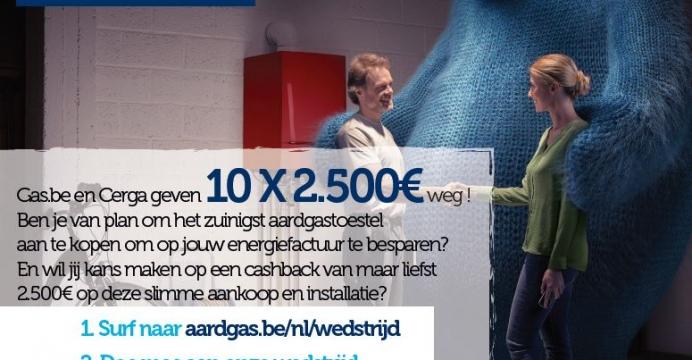 Gas.be en Cerga geven 10 X 2.500€ weg !